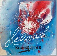 Hellwach - neues Album von Klangfeder