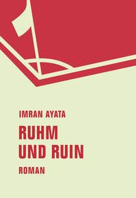 Imran Ayata Ruhm und Ruin