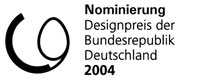Designpreis der Bundesrepublik Deutschland 2004 Nominierung