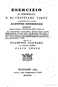 Esercizio di perfezione e di cristiane virtù 3 ª parte by Alfonso Rodriguez