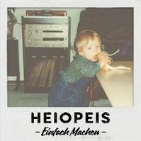 HEIOPEIS - Einfach machen