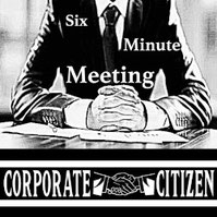 Corporate Citizen - Six Minute Meeting