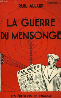 La guerre du mensonge, Paul Allard (1940)