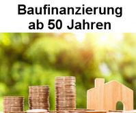 Baufinanzierung ab 50 Jahren