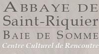 Abbaye de Saint-Riquier - Baie de Somme - Centre Culturel de Rencontre