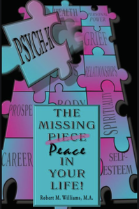 Robert M. Williams - The missing piece in your life