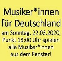Musiker Für Deutschland -Aufruf in sozialen Netzwerken zum Fensterkonzert