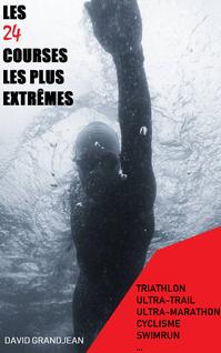 courses extrêmes marathon natation couverture livre triathlon