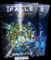 Die Wahrnehmungsfalle 1+2 von David Icke >