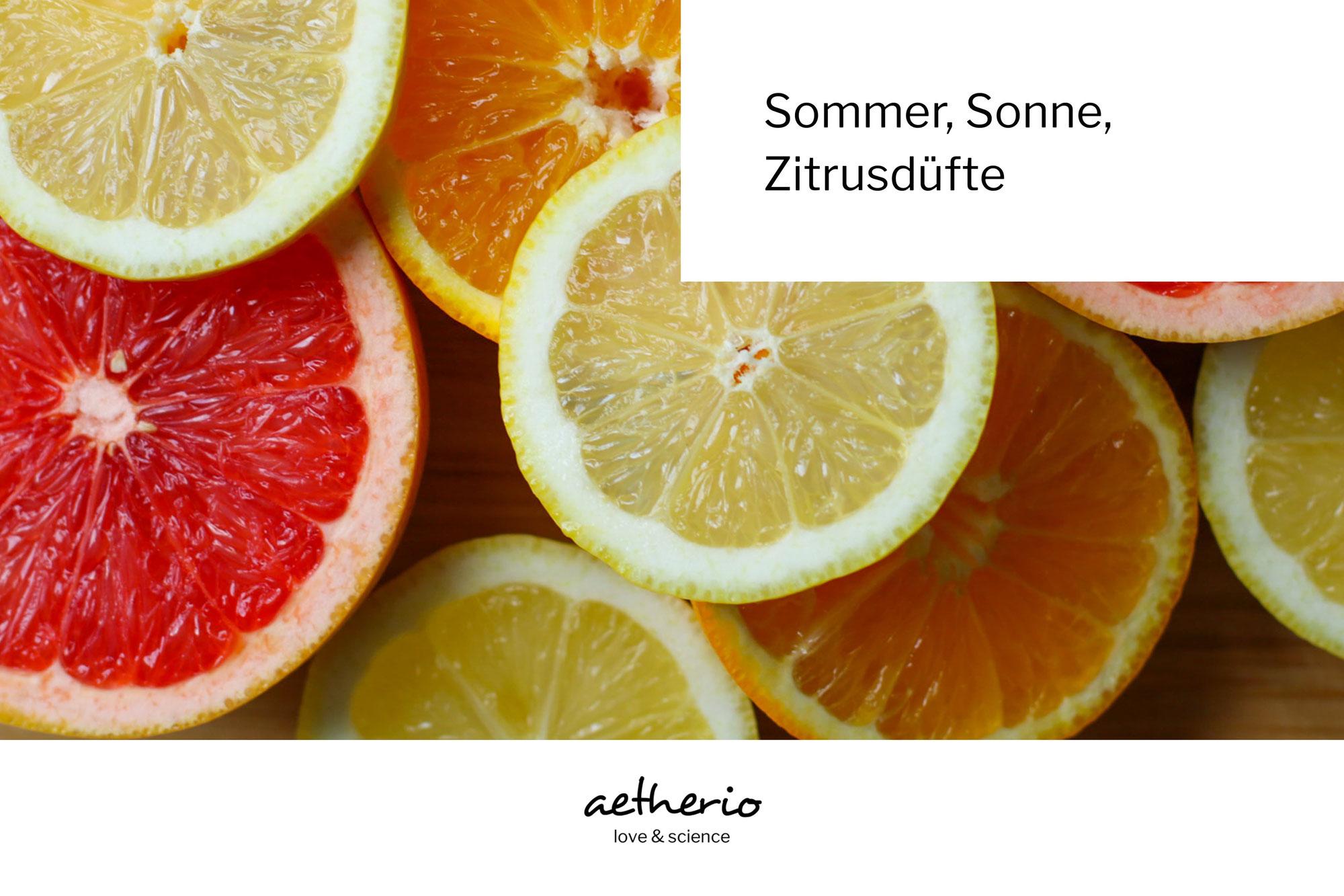 Sommer, Sonne, Zitrusdüfte! Der leichte Einstieg in die Welt der Aromatherapie