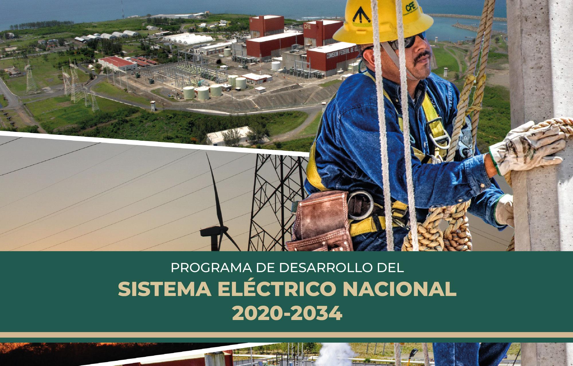 Noticia: PRODESEN 2020-2034. Secretaría de Energía emite Programa de Desarrollo del Sistema Eléctrico Nacional 2020-2034