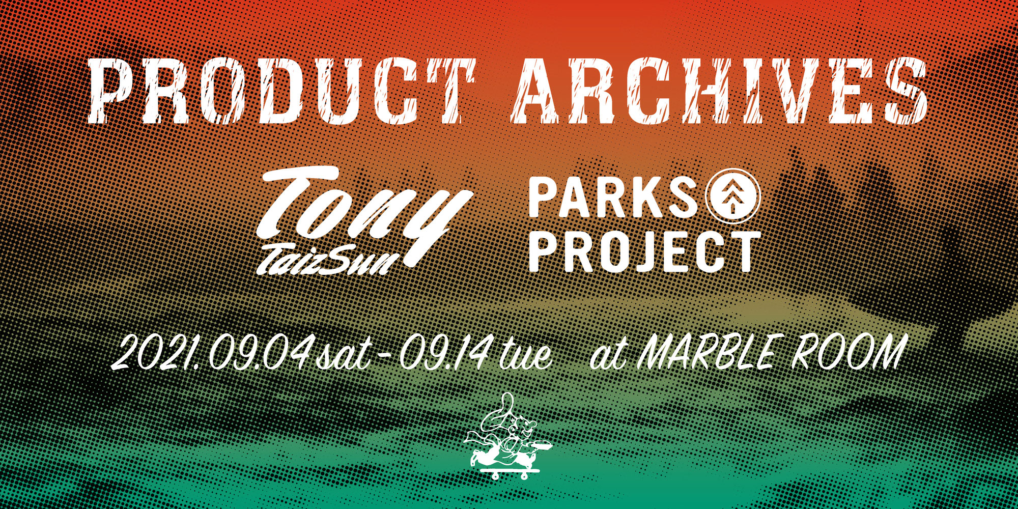 TONY / PARKS PROJECT - PRODUCT ARCHIVES