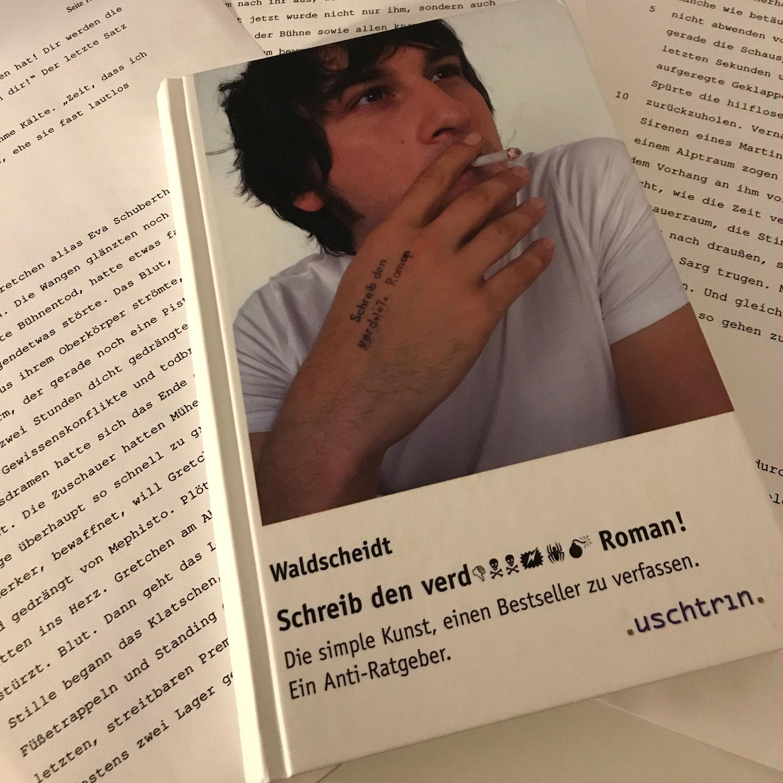 """""""Schreib den verd... Roman!"""" von Stephan Waldscheidt"""