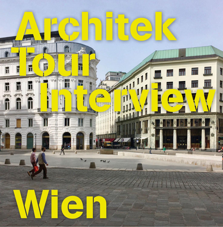Traumziel Wien - Das ArchitektTour Interview