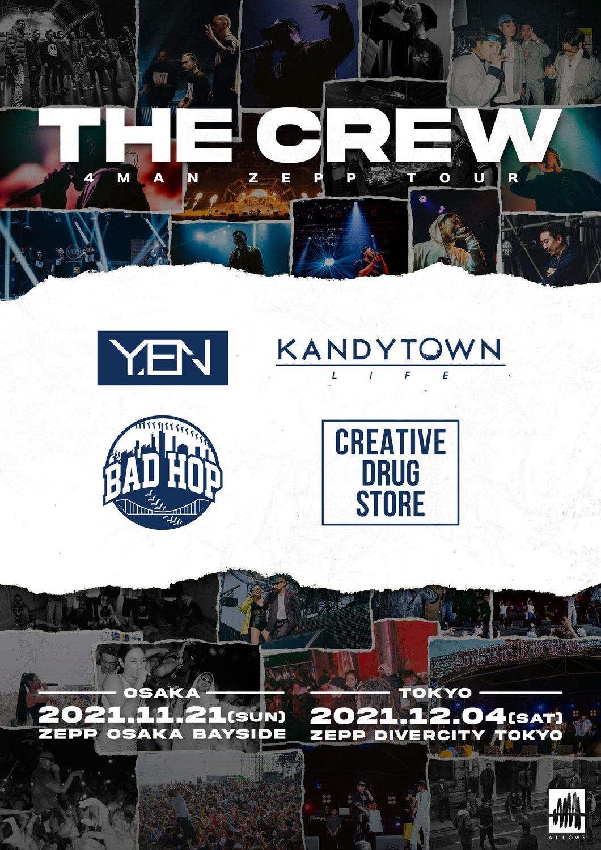 "11/21(sun)@Zepp OSAKA Bayside、12/4(sat)@Zepp Diver City  ""THE CREW"" にCreativeDrugStoreが出演。"