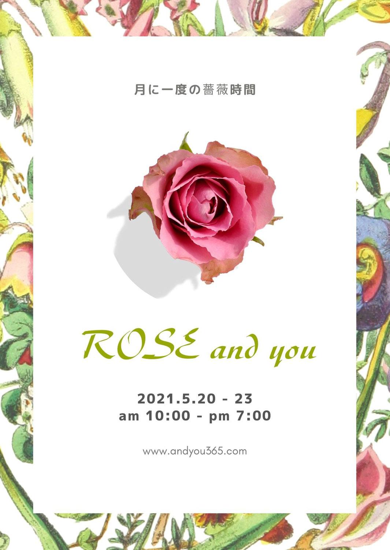 5月20日,21日,22日,23日/ROSE and you