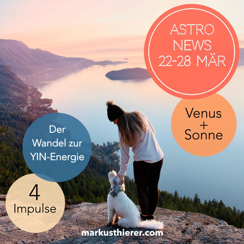ASTROLOGISCHE VORHERSAGE 22.-28. MÄRZ