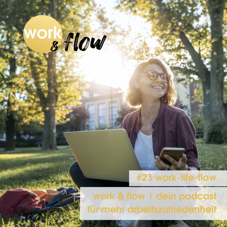#23 work-life-flow