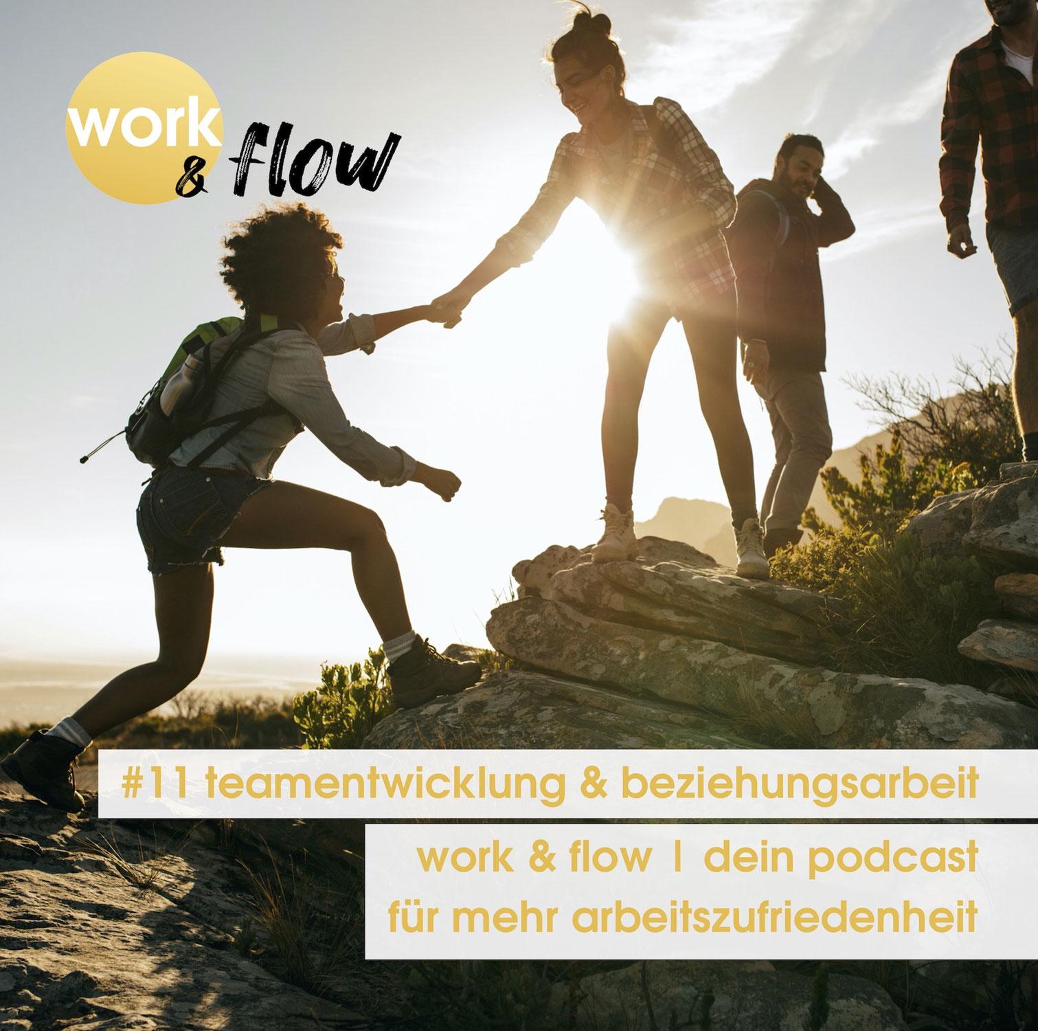 #11 teamentwicklung und beziehungsarbeit