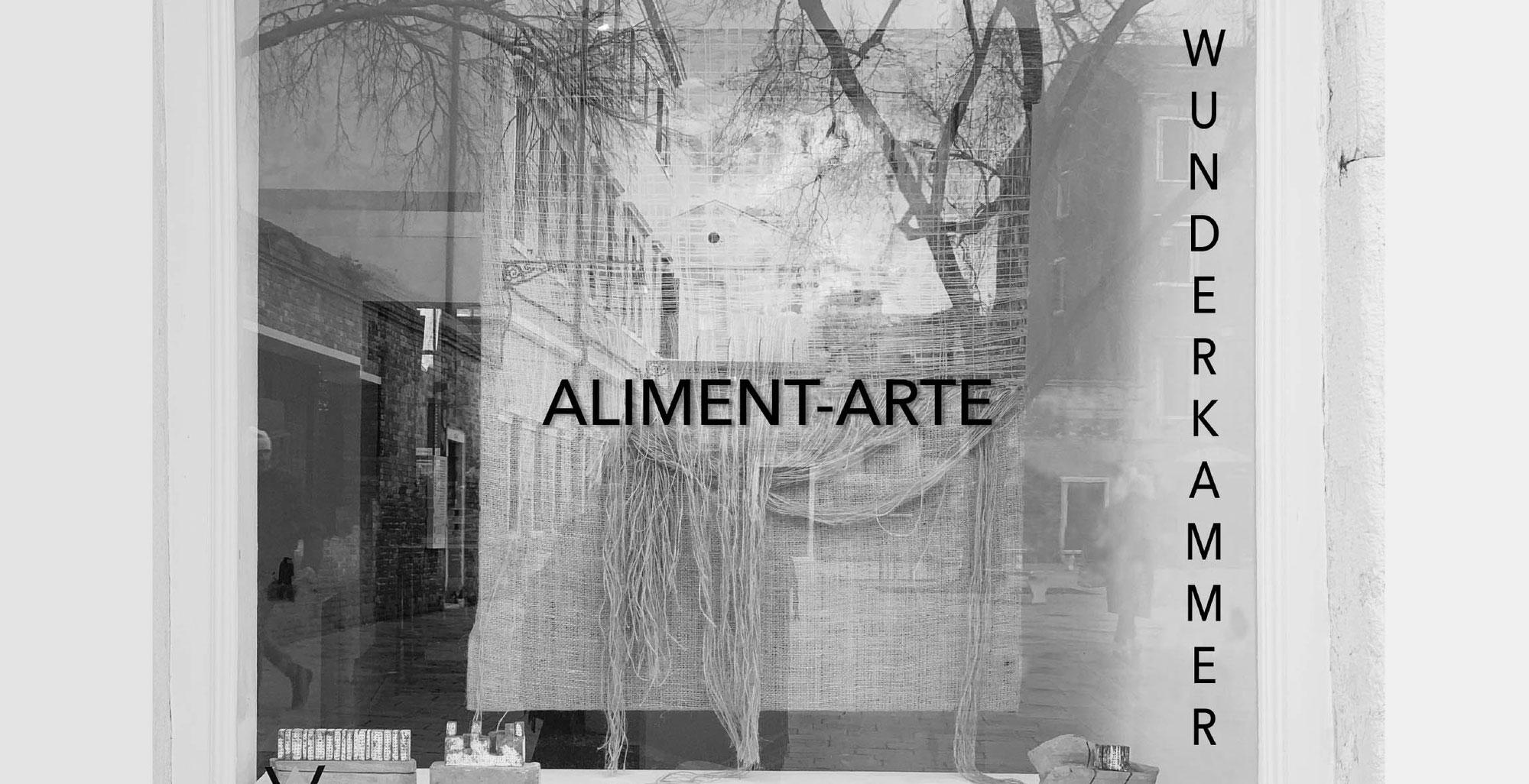 WUNDERKAMMER | Aliment-ARTE