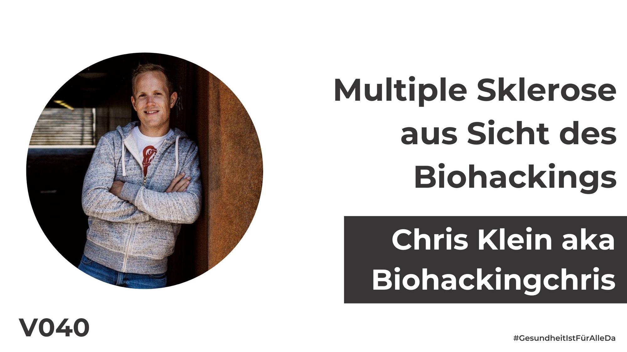 Chris Klein aka Biohackingchris