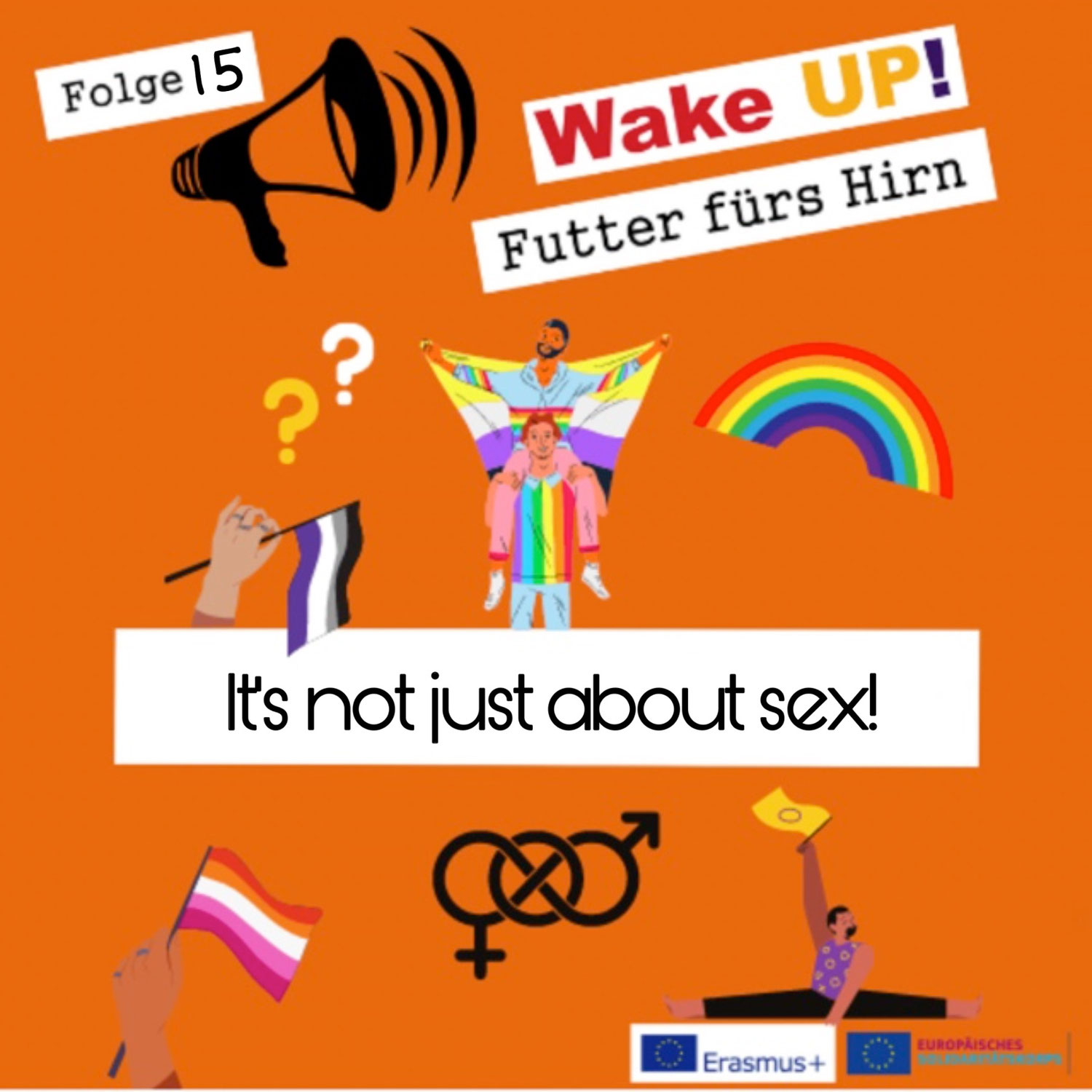 Folge 15 - It's not just about sex!