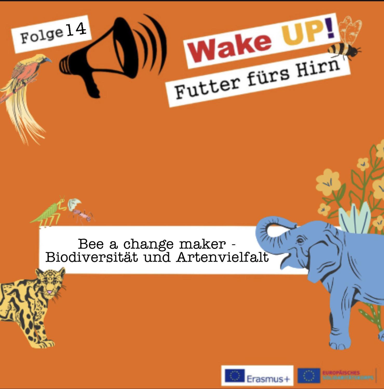 Folge 14 - Bee a changemaker: Biodiversität und Artenvielfalt
