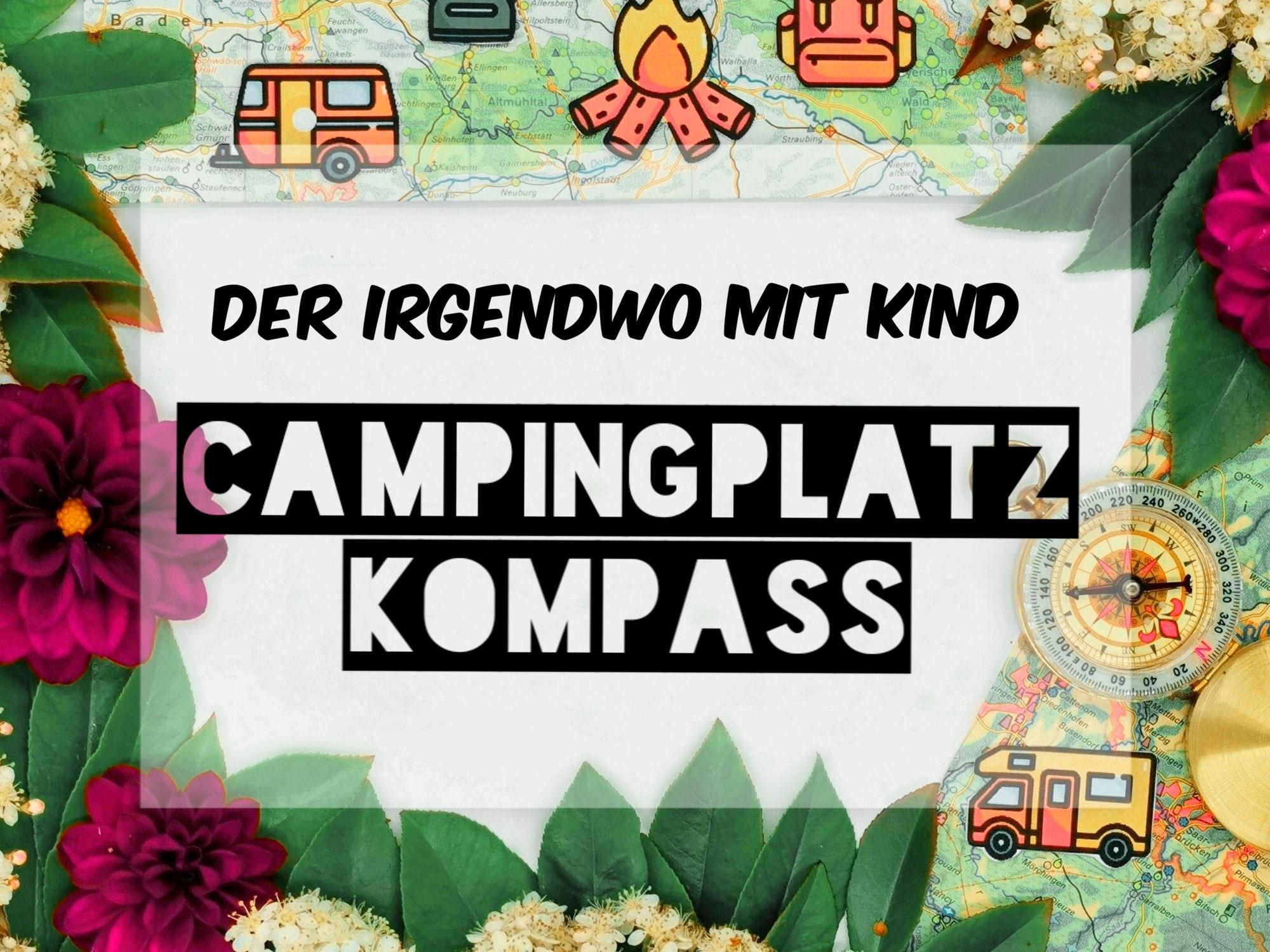 Campingplatz Kompass - wir testen Campingplätze für Kinder