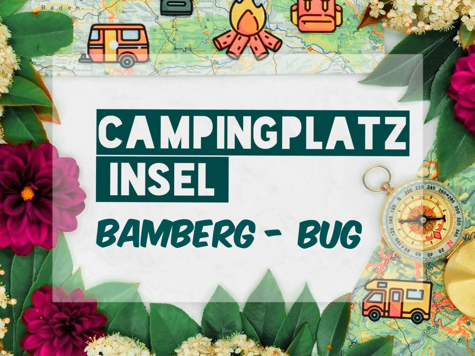 Campingplatz Insel | Bamberg-Bug