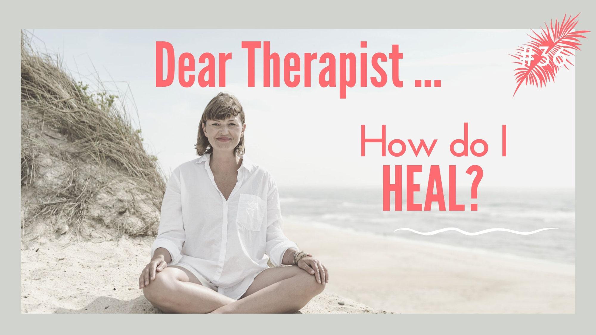 How do I heal?