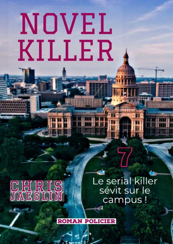 "Christophe JAEGLIN, professeur d'Allemand, publie ""Novel Killer"""