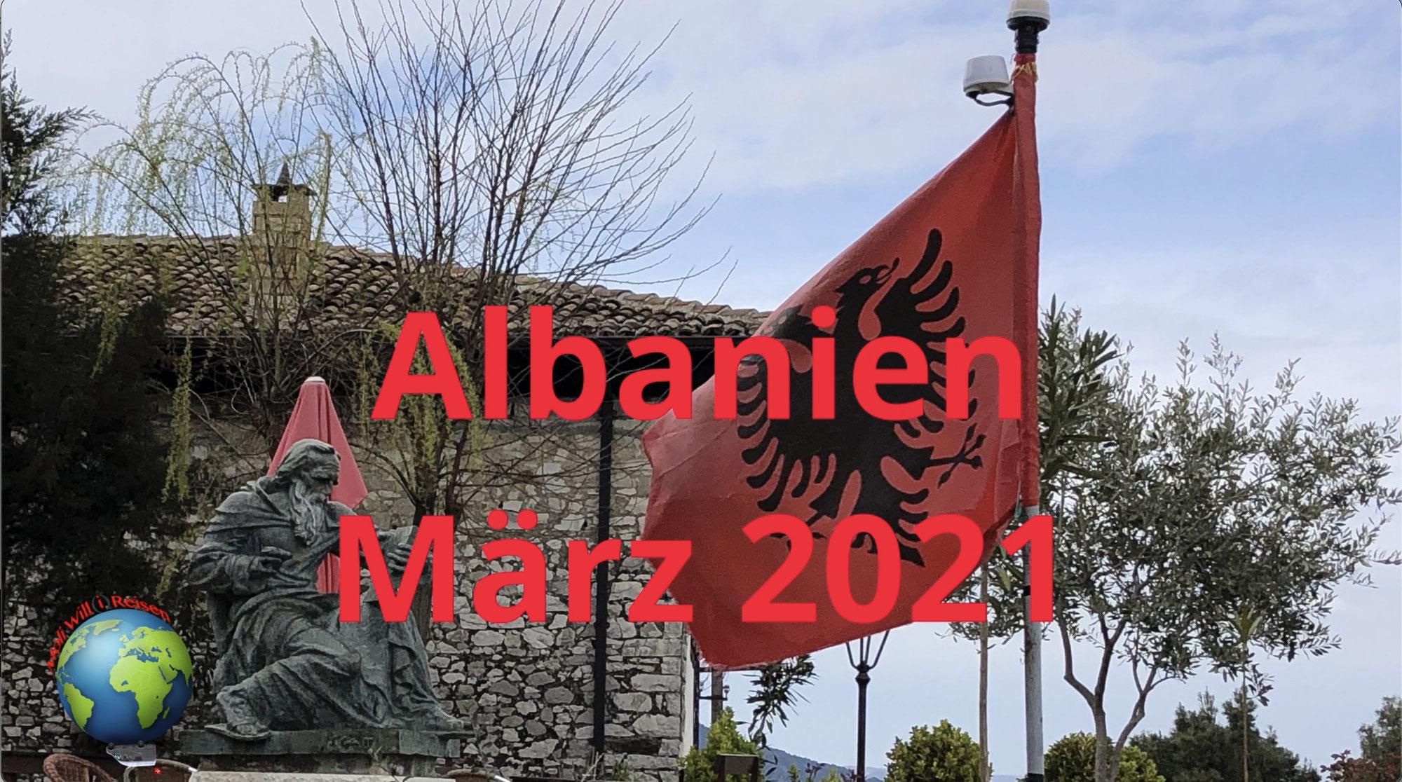 Albanien März 2021