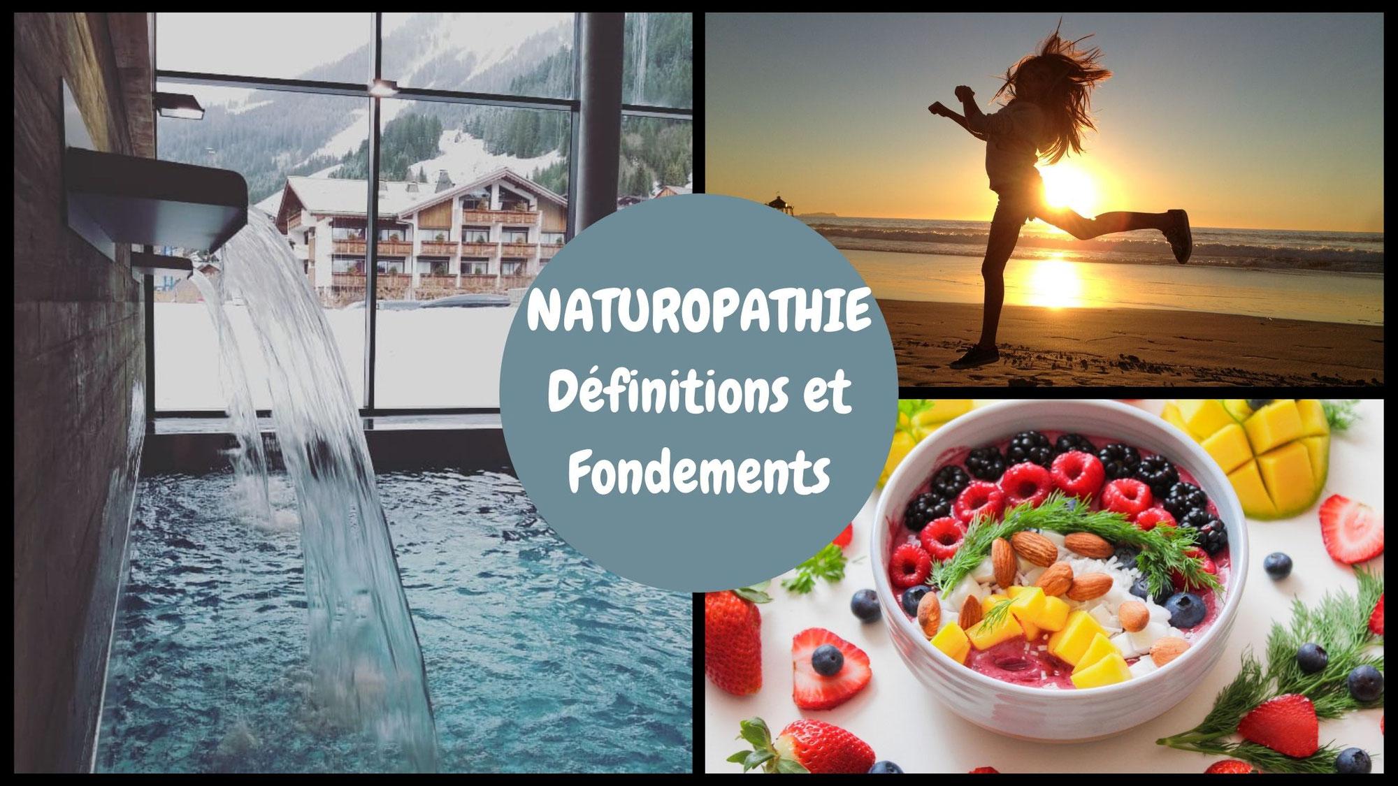 Qu'est-ce que la naturopathie? Définitions et fondements