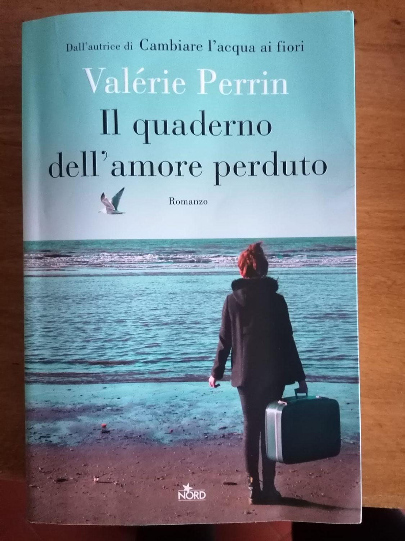 Il quaderno dell'amore perduto, Valerìe Perrin - RECENSIONE di Martina Bini (Imprenditrice)