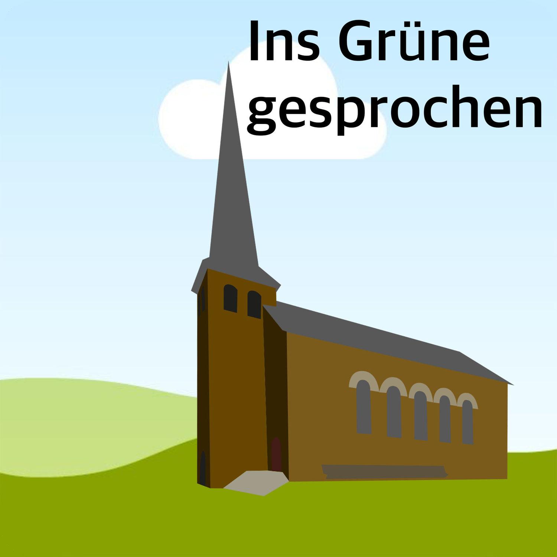 """""""Ins Grüne gesprochen"""": Täglicher Podcast aus Waldbröl"""