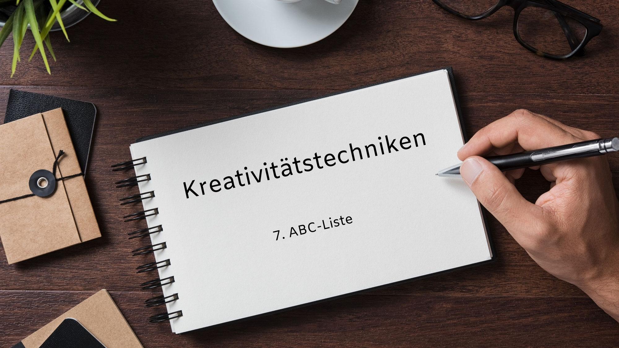 Kreativitätstechniken 7.  ABC-Liste