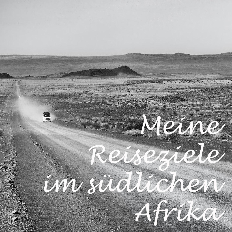 Du planst eine Reise in das südliche Afrika, dann habe ich vielleicht die richtige route für dich...