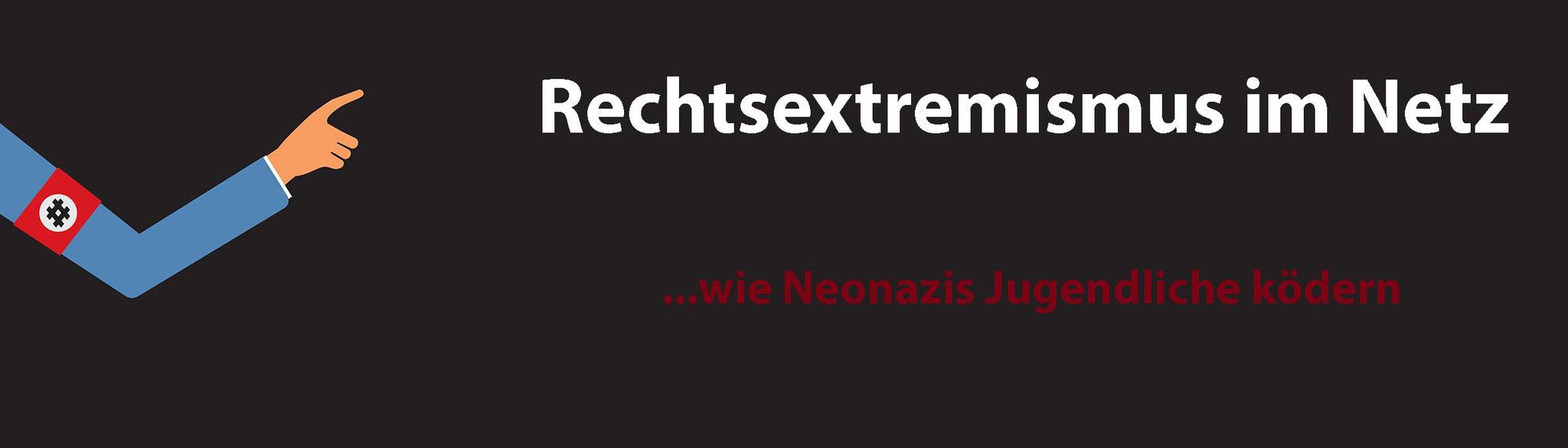 Rechtsextremismus im Netz – wie Neonazis Jugendliche ködern