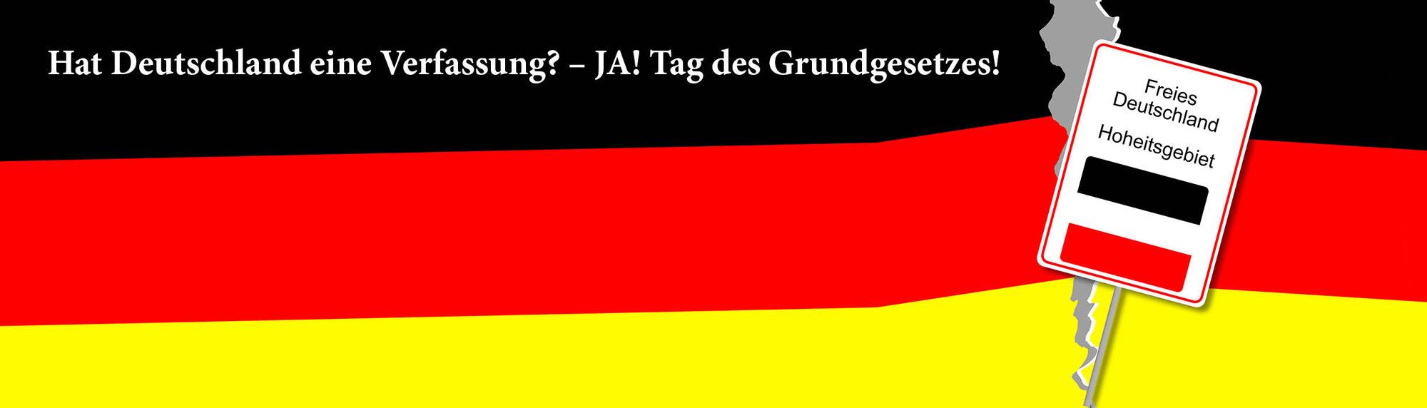 Deutschland`s Verfassung - Tag des Grundgesetzes!