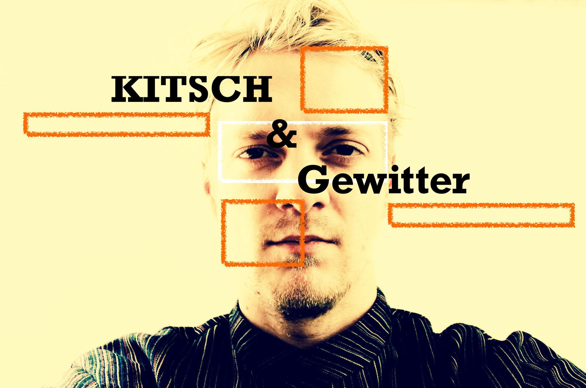 2.11. Kitsch&Gewitter