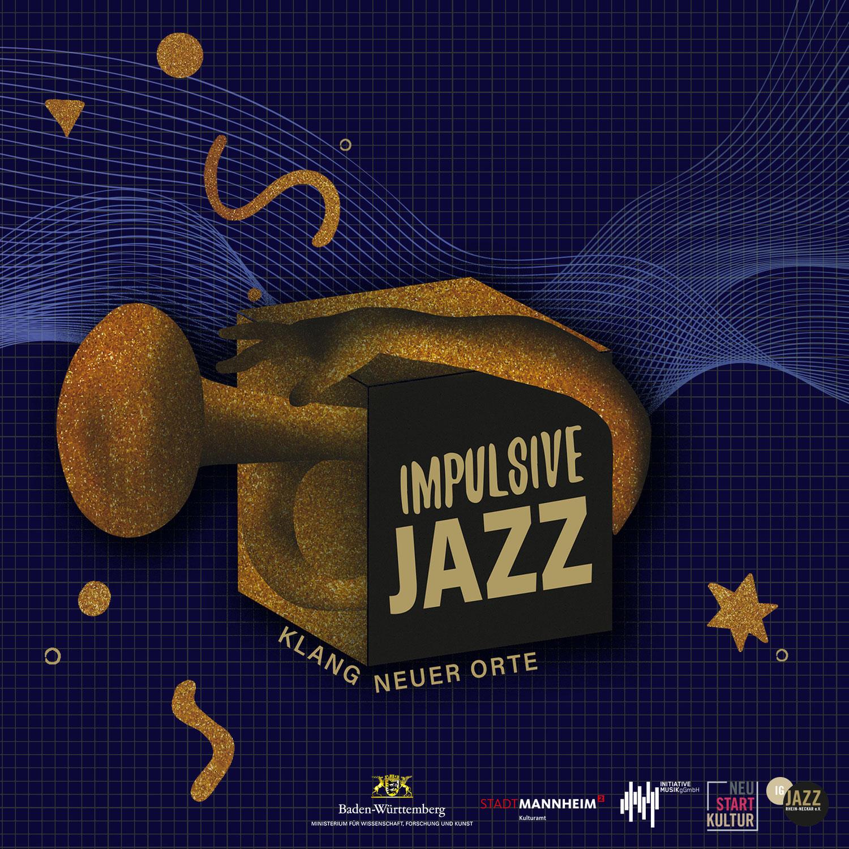 Impulsive Jazz - Klang neuer Orte