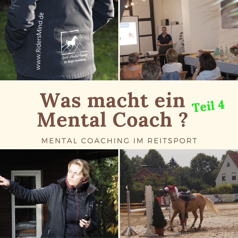 Was macht ein Mental Coach -Teil 4