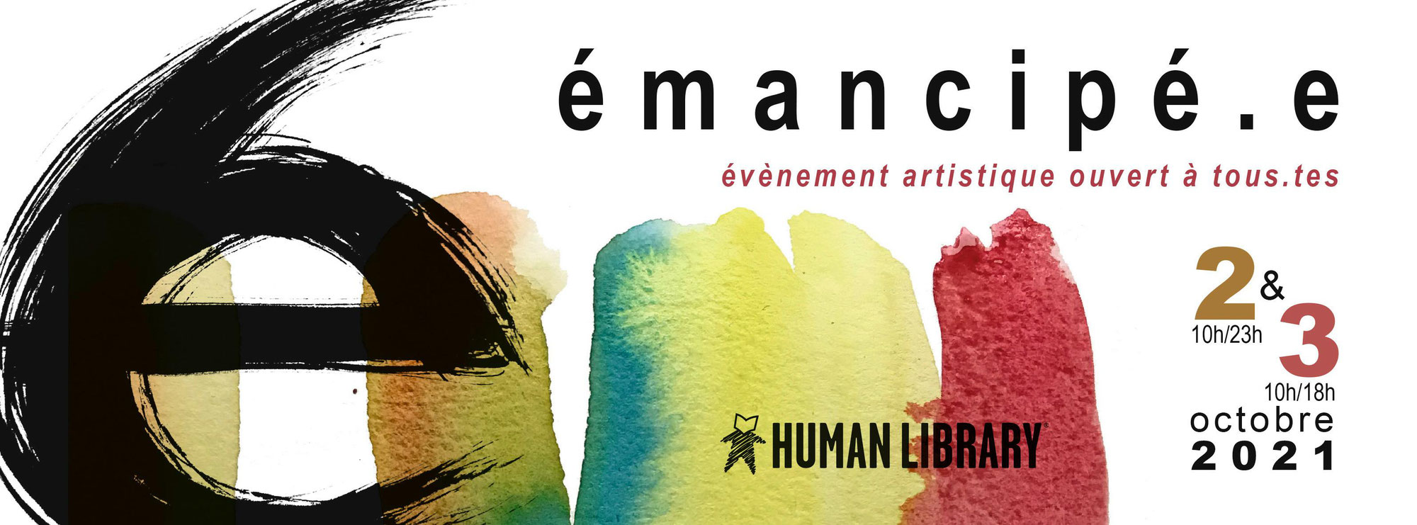 Emancipé.e : Festival artistique et social les 2-3 Octobre 2021 !