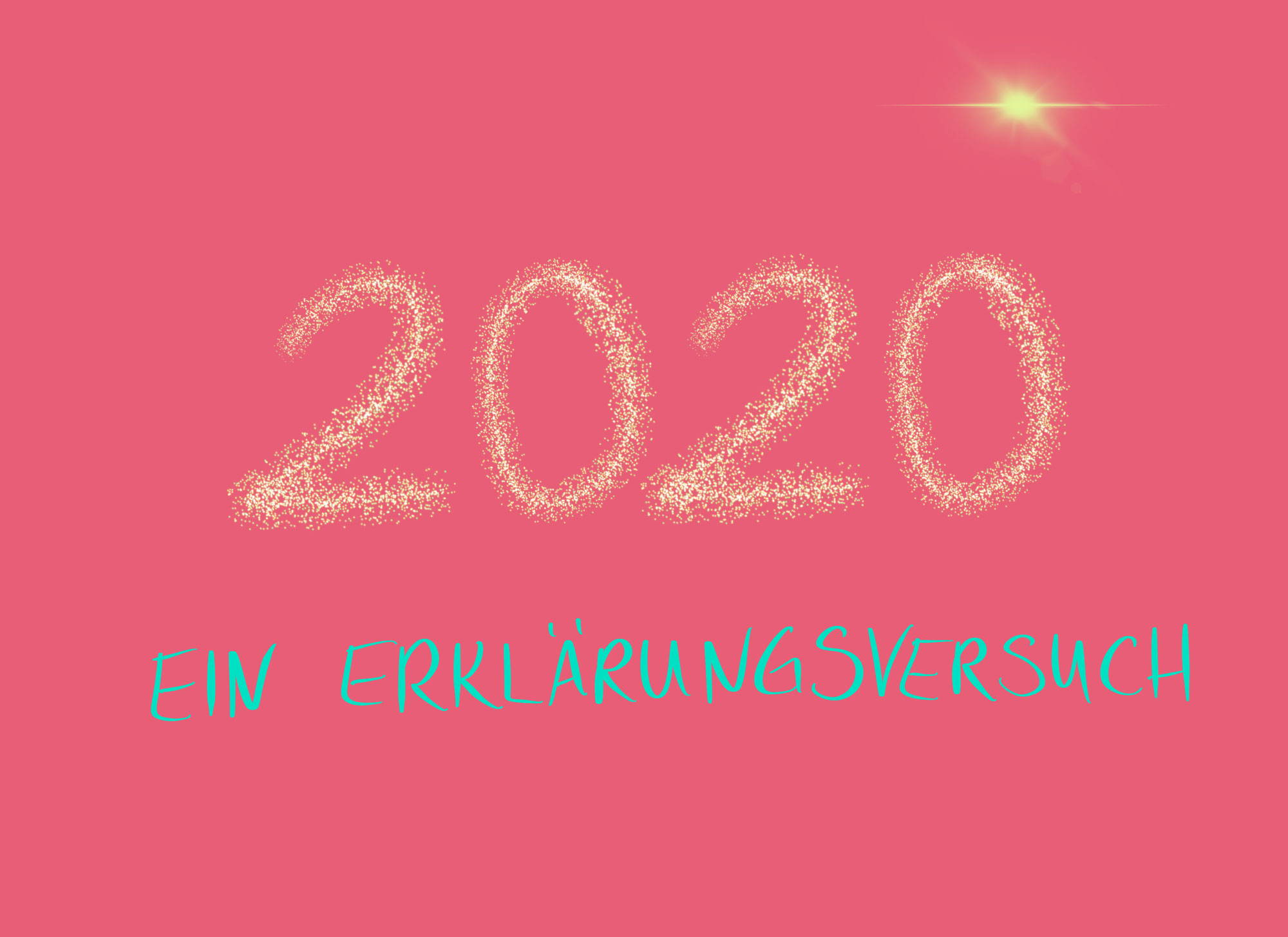 Warum 2020?