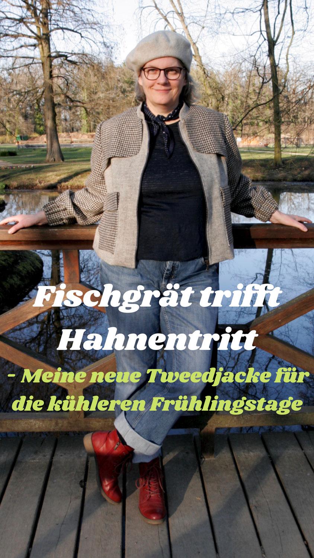 Fischgrät trifft Hahnentritt - Meine neue Tweedjacke für die kühleren Frühlingstage