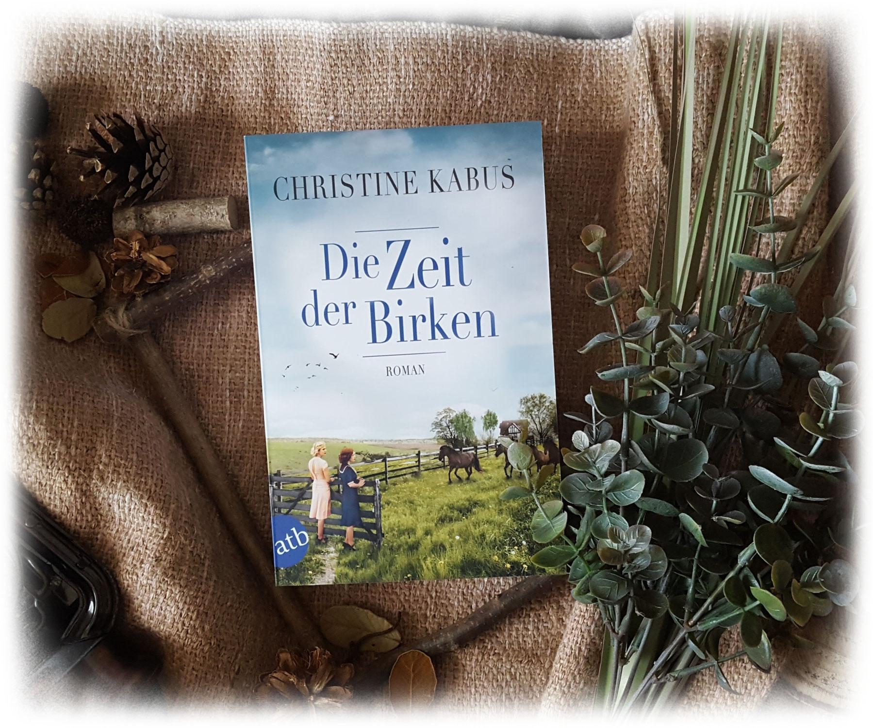 """""""Die Zeit der Birken"""" von Christine Kabus"""