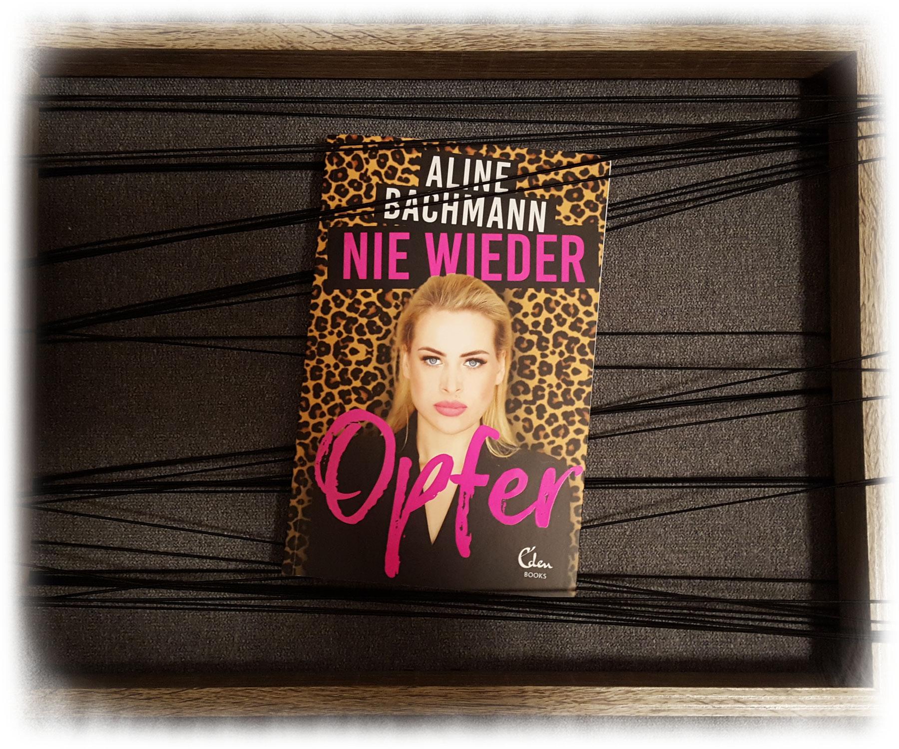 """""""Nie wieder Opfer"""" von Aline Bachmann mit Tina Gerstung"""