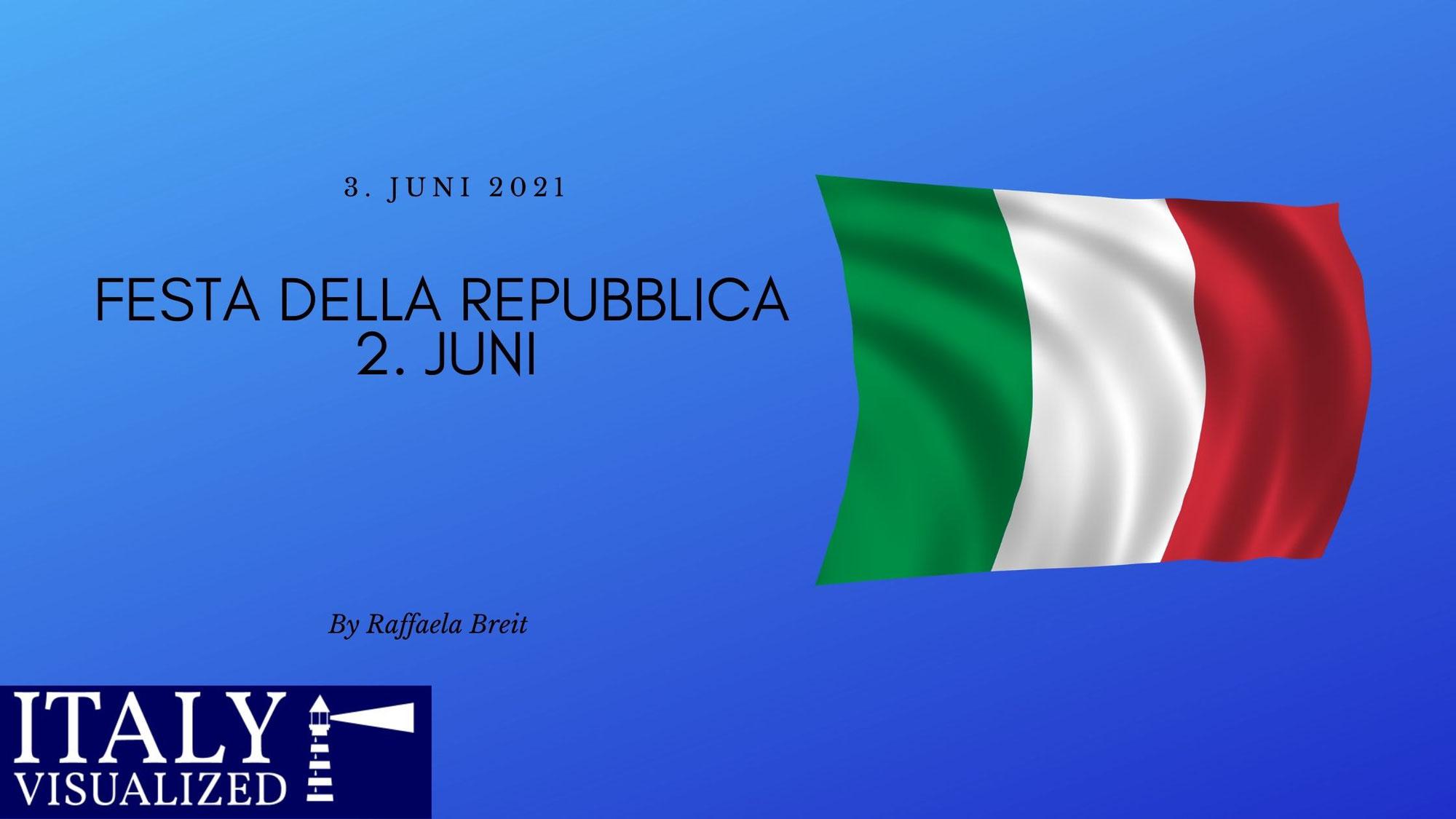 Festa della Repubblica – 2. Juni (Fest der Republik)