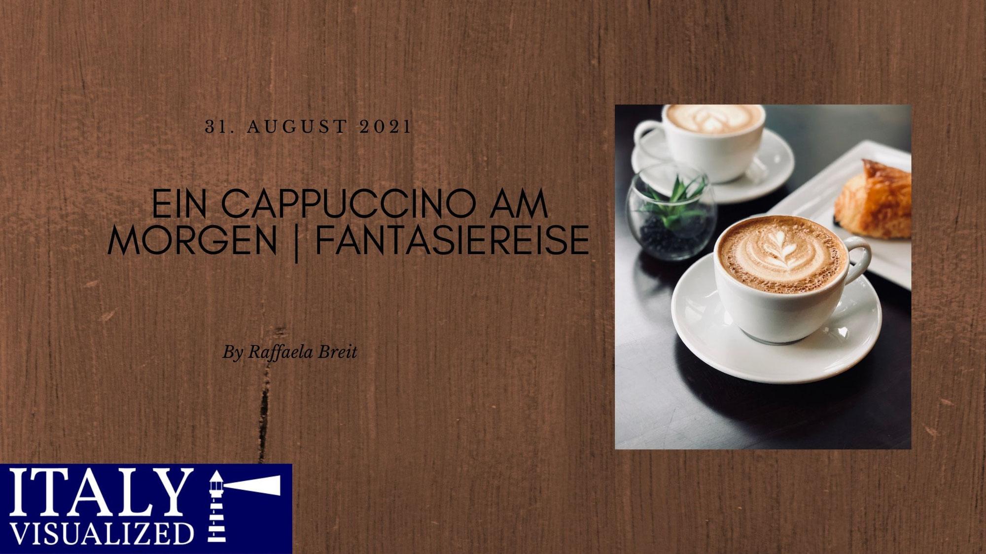 Ein Cappuccino am Morgen | Fantasiereise