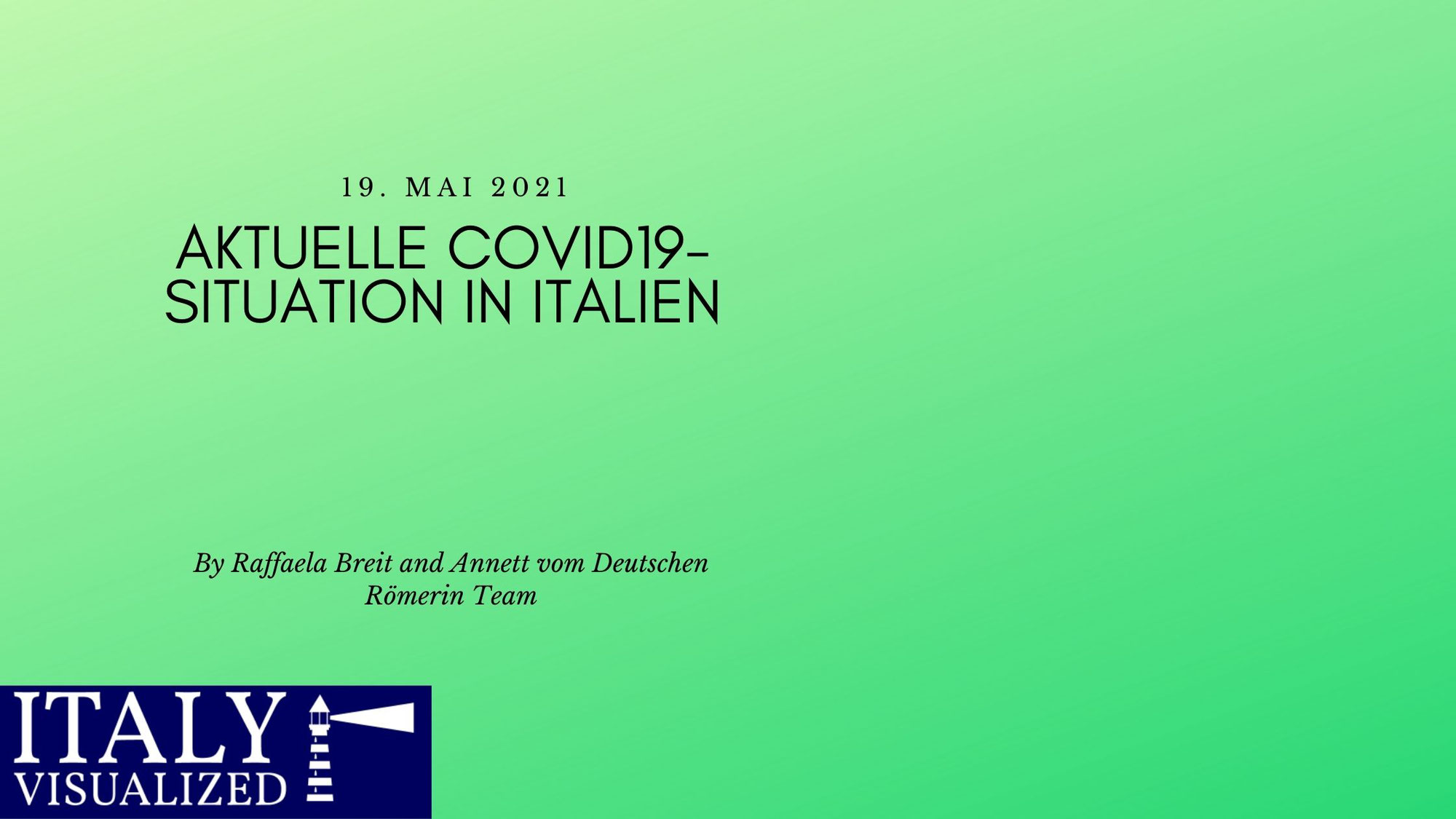 Aktuelle Covid19-Situation in Italien